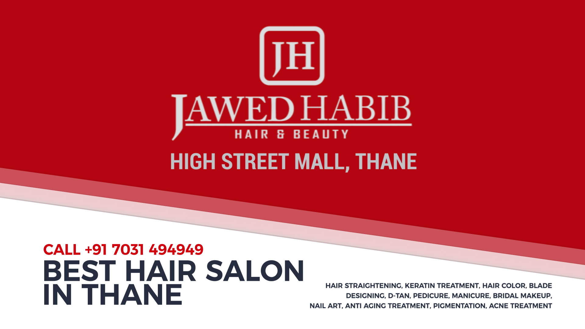 Jawed Habib Hair And Beauty Salon – Thane – High Street Mall